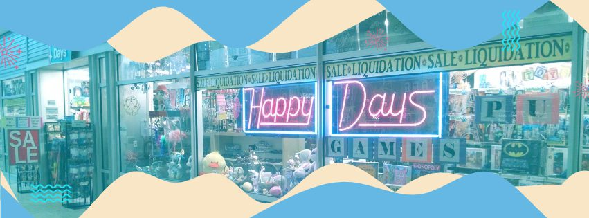 Happy Days Store Front Rapid City
